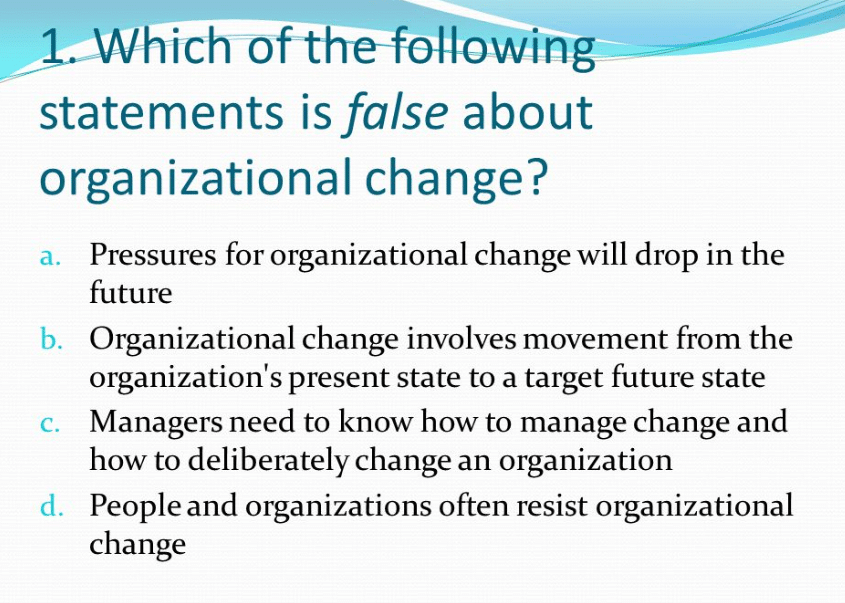 Which Of The Following Statements Is False?